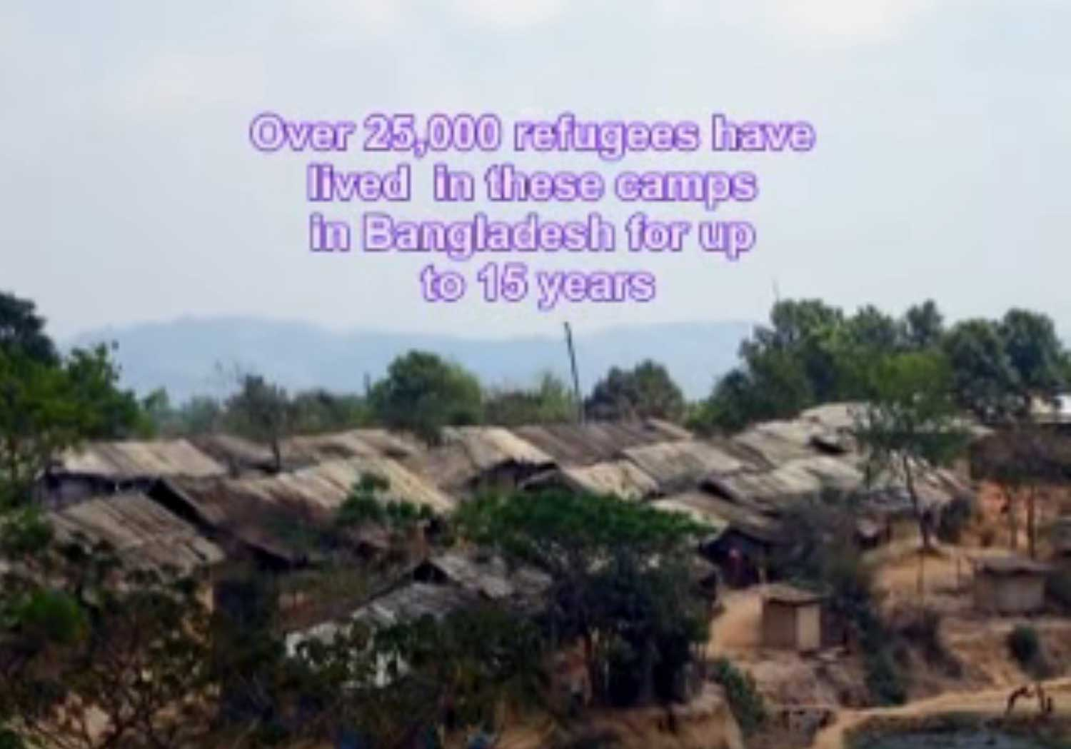 Refugee camp with words over 25,000 refugees have fled to these camps in Bangladesh for up to 15 years