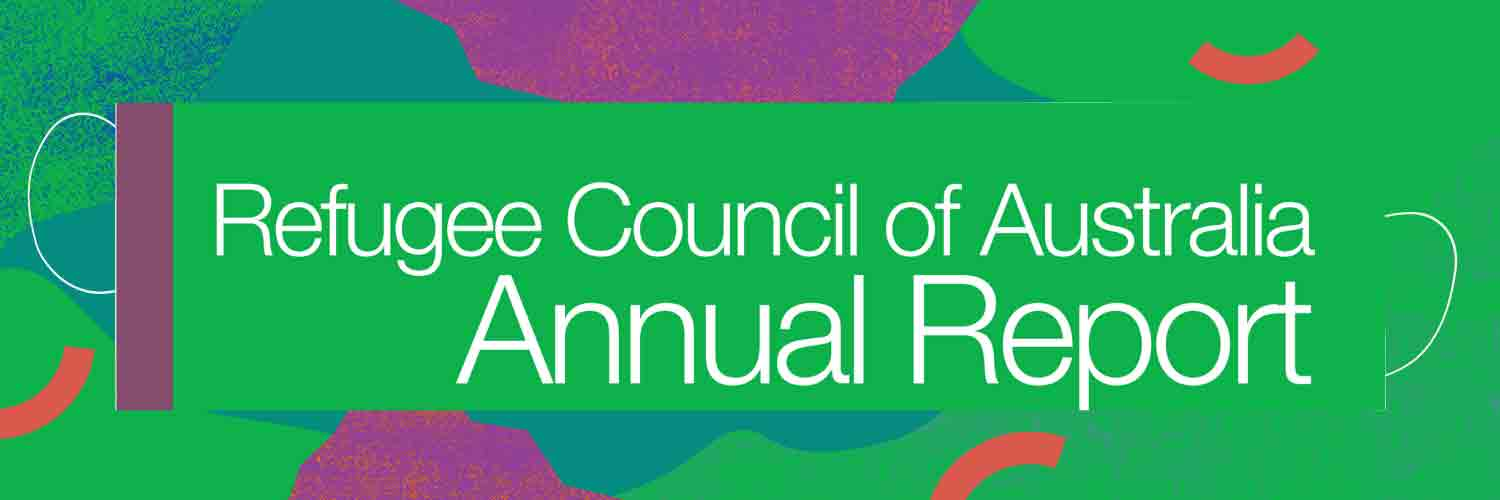 Refugee Council of Australia Annual Report on colourful green banner with red stripes and purple